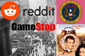 Photo of Wall Street during the Stock Market Crash of 1929, Reddit logo, GameStop logo, SEC seal, $0.00, Groundhog Day movie poster.